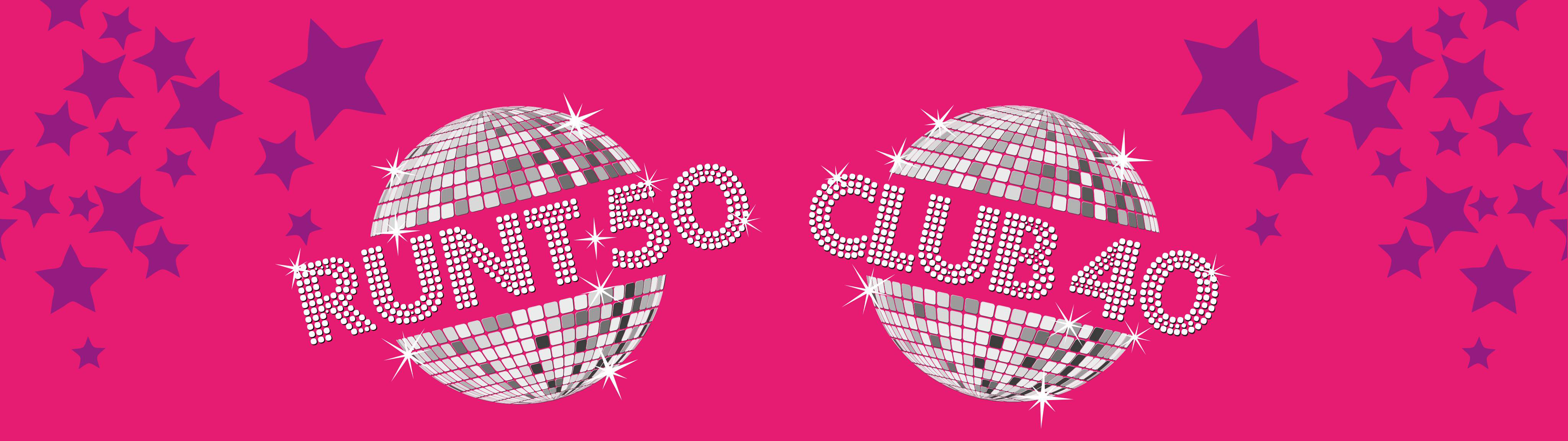 Club 40 & Runt 50